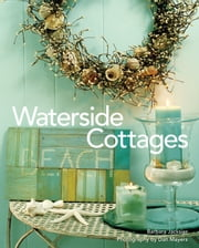 Waterside Cottages ebook by Barbara Jacksier