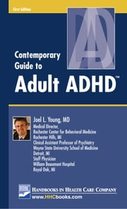 Contemporary Guide to Adult ADHD™ ebook by Kobo.Web.Store.Products.Fields.ContributorFieldViewModel