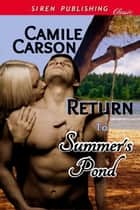 Return to Summer's Pond ebook by Camile Carson