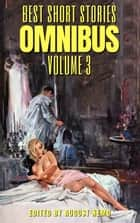 Best Short Stories Omnibus - Volume 3 ebook by H. and E. Heron, Sheridan Le Fanu, Charlotte Riddell,...
