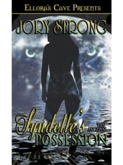 Syndelle's Possession (The Angelini, Book Two) ebook by Jory Strong