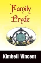 Family Pryde ebook by Kimbell Vincent