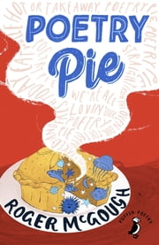Poetry Pie eBook by Roger McGough