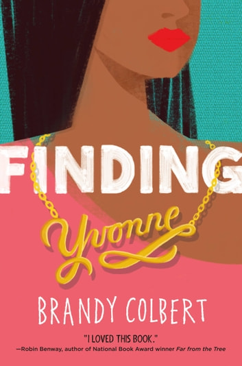 Finding Yvonne ebook by Brandy Colbert