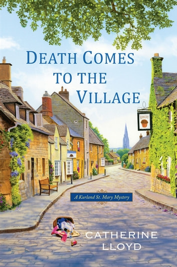 Death Comes to the Village ebook by Catherine Lloyd