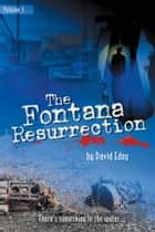 The Fontana Resurrection ebook by David Edey