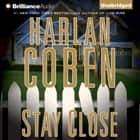 Stay Close audiobook by Harlan Coben