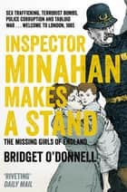 Inspector Minahan Makes a Stand ebook by Bridget O'Donnell