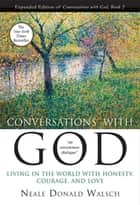 Conversations with God, Book 2 ebook by Neale Donald Walsch