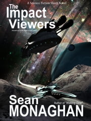 The Impact Viewers ebook by Sean Monaghan