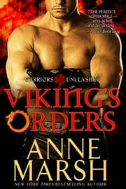 Viking's Orders: Paranormal Shifter Biker Romance ebook by Anne Marsh