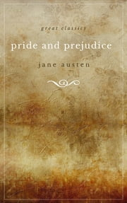 The Annotated Pride and Prejudice: A Revised and Expanded Edition eBook by Jane Austen
