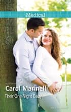 Their One Night Baby ebook by Carol Marinelli