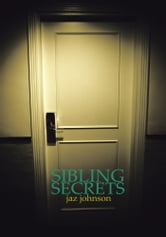 Sibling Secrets ebook by Jaz Johnson