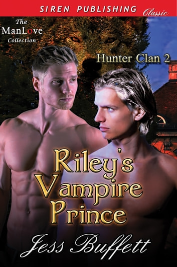 Riley's Vampire Prince ebook by Jess Buffett