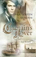 The Captain's Lover ebook by Inka Loreen Minden