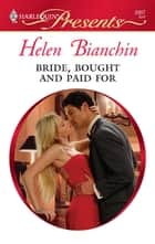 Bride, Bought and Paid For ebook by Helen Bianchin