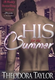 His for the Summer - 50 Loving States, Florida ebook by Theodora Taylor