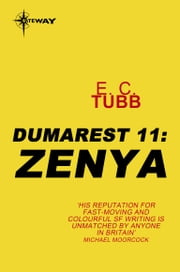 Zenya - The Dumarest Saga Book 11 ebook by E.C. Tubb
