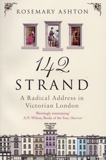 142 Strand - A Radical Address in Victorian London ebook by Rosemary Ashton