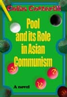 Pool and its Role in Asian Communism ebook by