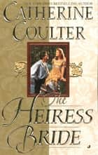 The Heiress Bride ebook by Catherine Coulter