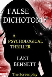 False Dichotomy ebook by Lani Bennett
