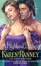 A Highland Duchess ebook by Karen Ranney