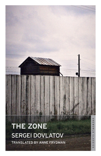 The Zone ebook by Sergei Dovlatov