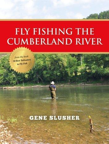 Fly Fishing the Cumberland River