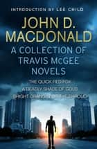 Travis McGee: Books 4-6 - Introduction by Lee Child eBook by John D MacDonald
