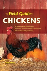 The Field Guide to Chickens ebook by Pam Percy