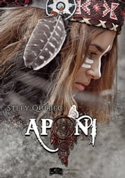 Aponi eBook by Stefy Québec
