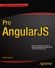Pro AngularJS ebook by Adam Freeman