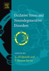 Oxidative Stress and Neurodegenerative Disorders ebook by