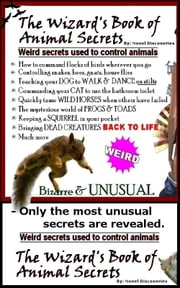 Wizard's Book of Animal Secrets ebook by Novel Discoveries