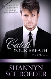 Catch Your Breath ebook by Shannyn Schroeder