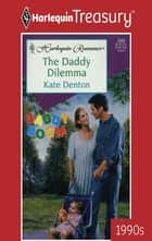 The Daddy Dilemma eBook by Kate Denton