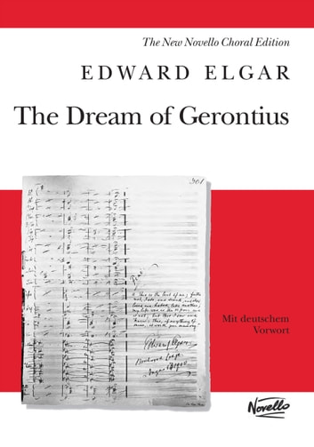 Edward Elgar: The Dream Of Gerontius, Op.38 ebook by Edward Elgar