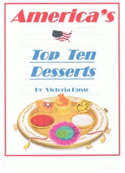 Top Ten Dining Desserts ebook by Victoria Russo