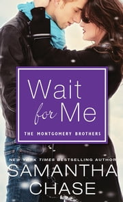 Wait for Me ebook by Samantha Chase