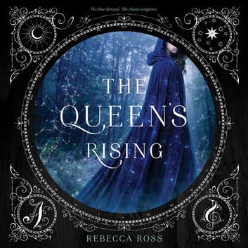 The Queen's Rising audiobook by Rebecca Ross
