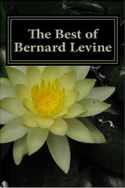 The best of Bernard Levine ebook by Bernard Levine