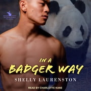 In a Badger Way audiobook by Shelly Laurenston