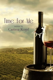 Time for Me ebook by Carissa Kopf