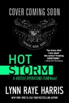 HOT Storm - Army Special Operations/Military Romance 電子書 by Lynn Raye Harris