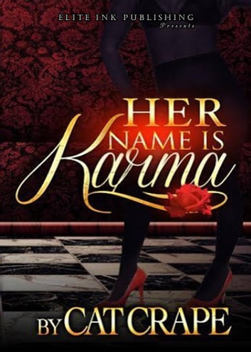 Her Name Is Karma ebook by Cat Crape