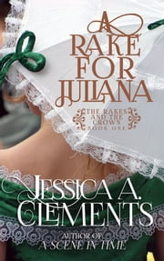 A Rake for Juliana ebook by Jessica Clements