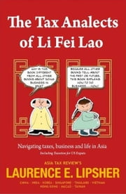 The Tax Analects of Li Fei Lao ebook by Laurence E. 'Larry' Lipsher