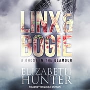 A Ghost in the Glamour - A Linx & Bogie Story audiobook by Elizabeth Hunter